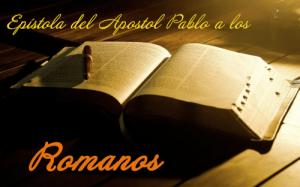 Estudio Biblico de la Epistola a los Romanos